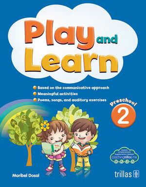 PLAY AND LEARN 2. PRESCHOOL (COACHING TRILLAS)