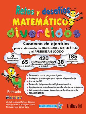 RETOS Y DESAFIOS MATEMATICOS DIVERTIDOS 4. PRIMARIA. CUADERNO DE EJERCICIOS