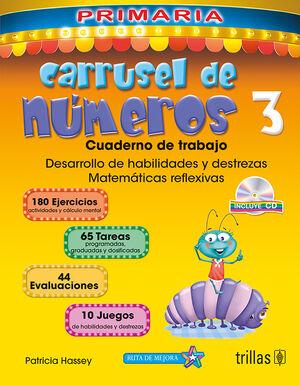 CARRUSEL DE NUMEROS 3. CUADERNO DE TRABAJO. INCLUYE CD