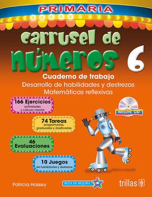 CARRUSEL DE NUMEROS 6. CUADERNO DE TRABAJO. INCLUYE CD