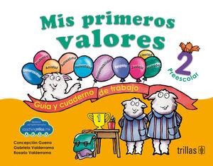 MIS PRIMEROS VALORES, PREESCOLAR 2. INCLUYE CD