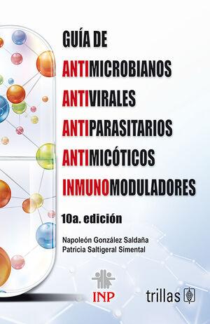 GUIA DE ANTIMICROBIANOS, ANTIVIRALES, ANTIPARASITARIOS, ANTIMICOTICOS E