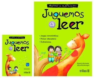 JUGUEMOS A LEER. LIBRO DE LECTURA Y MANUAL DE EJERCICIOS