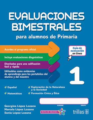 EVALUACIONES BIMESTRALES PARA ALUMNOS DE PRIMARIA 1