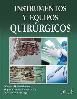 INSTRUMENTOS Y EQUIPOS QUIRURGICOS