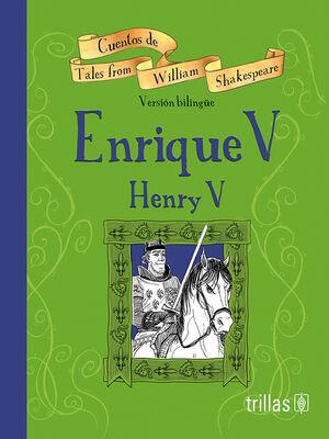 ENRIQUE V = HENRY V