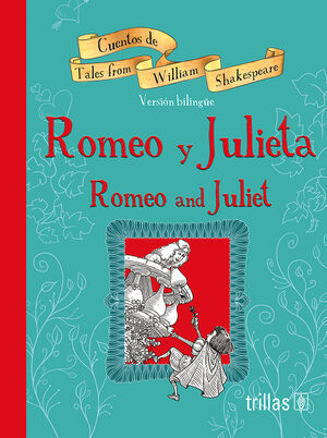 ROMEO Y JULIETA = ROMEO AND JULIET