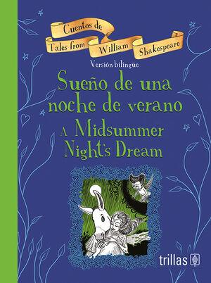 SUEÑO DE UNA NOCHE DE VERANO = A MIDSUMMER NIGHT'S DREAM