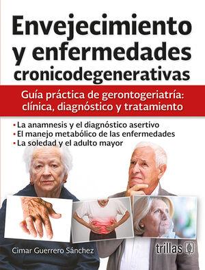 ENVEJECIMIENTO Y ENFERMEDADES CRONICODEGENERATIVAS