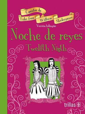 NOCHE DE REYES = TWELFTH NIGHT