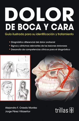 DOLOR DE BOCA Y CARA