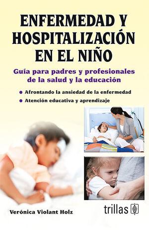 ENFERMEDAD Y HOSPITALIZACION EN EL NIÑO