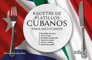 RECETAS DE PLATILLOS CUBANOS PARA MEXICANOS