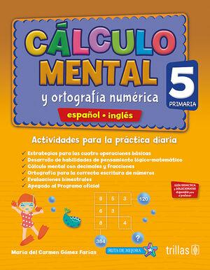 CALCULO MENTAL Y ORTOGRAFIA NUMERICA 4, PRIMARIA