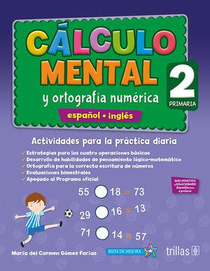 CALCULO MENTAL Y ORTOGRAFIA NUMERICA 2, PRIMARIA