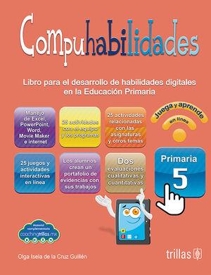 COMPUHABILIDADES, PRIMARIA 5. INCLUYE CD