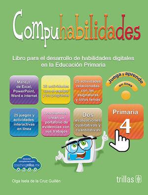 COMPUHABILIDADES, PRIMARIA 4. INCLUYE CD