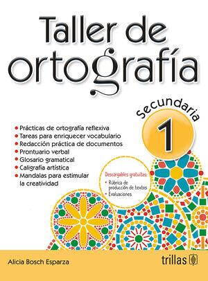 TALLER DE ORTOGRAFIA 1. SECUNDARIA