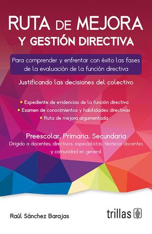 RUTA DE MEJORA Y GESTION DIRECTIVA