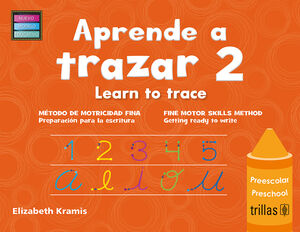APRENDE A TRAZAR 2, LEARN TO TRACE