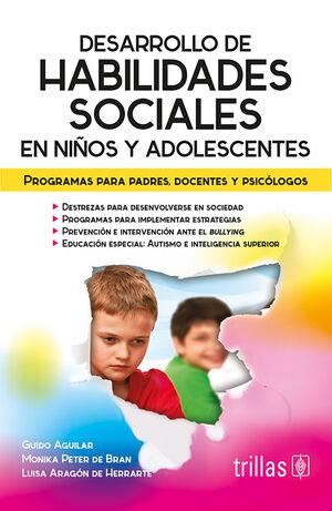 DESARROLLO DE HABILIDADES SOCIALES EN NIÑOS Y ADOLESCENTES