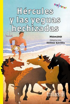 HERCULES Y LAS YEGUAS HECHIZADAS