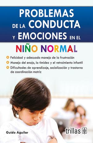 PROBLEMAS DE LA CONDUCTA Y EMOCIONES EN EL NIÑO NORMAL