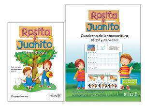 ROSITA Y JUANITO. LIBRO DE LECTURAS Y CUAD. DE LECTOESCRITURA SCRIPT Y CURS
