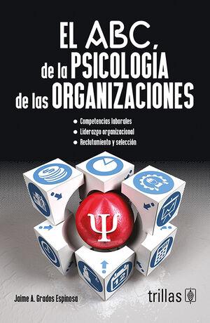 EL ABC DE LA PSICOLOGIA DE LAS ORGANIZACIONES
