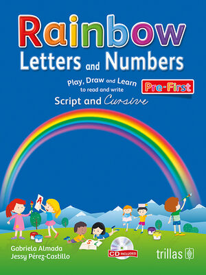 RAINBOW LETTERS AND NUMBERS. PRE-FIRST. CD INCLUDED