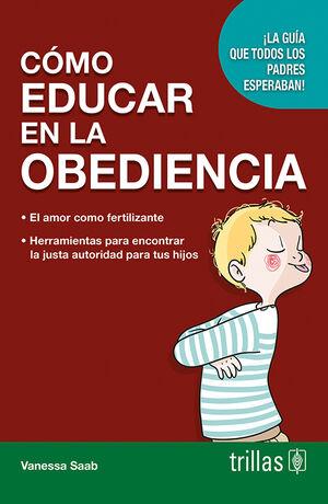 COMO EDUCAR EN LA OBEDIENCIA