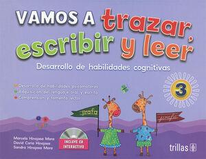 VAMOS A TRAZAR, ESCRIBIR Y LEER 3. INCLUYE CD INTERACTIVO.