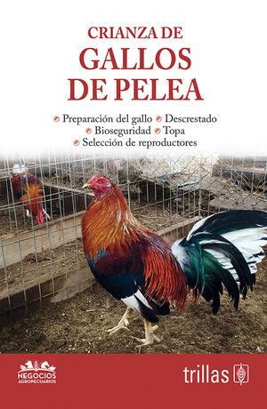CRIANZA DE GALLOS DE PELEA