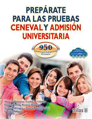 PREPARATE PARA LAS PRUEBAS CENEVAL Y ADMISION UNIVERSITARIA (COACHING T)