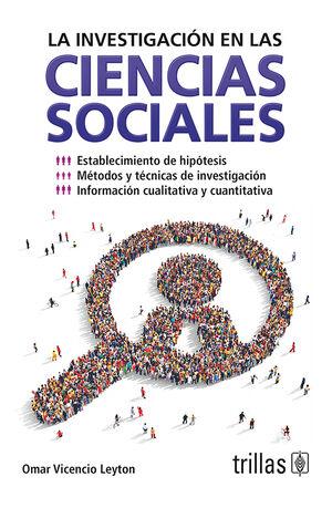 LA INVESTIGACION EN LAS CIENCIAS SOCIALES