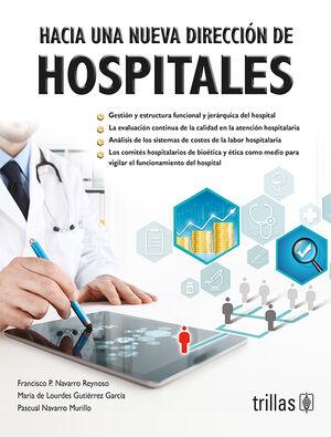 HACIA UNA NUEVA DIRECCION DE HOSPITALES