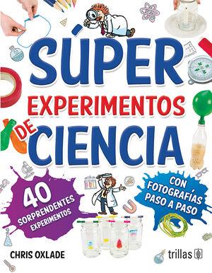 SUPER EXPERIMENTOS DE CIENCIA