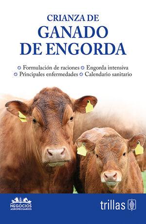 CRIANZA DE GANADO DE ENGORDA