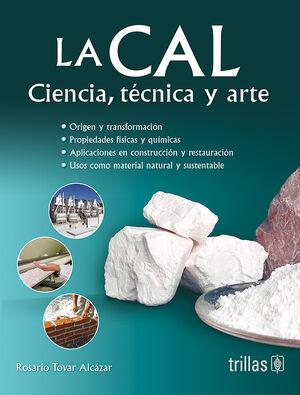 LA CAL. CIENCIA, TECNICA Y ARTE