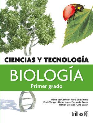 CIENCIAS Y TECNOLOGIA, BIOLOGIA. PRIMER GRADO