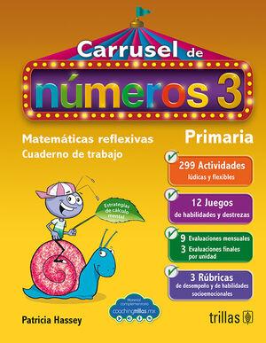 CARRUSEL DE NUMEROS 3. CUADERNO DE TRABAJO