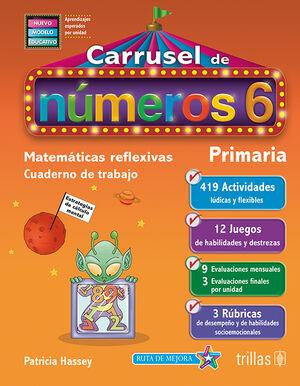 CARRUSEL DE NUMEROS 6. CUADERNO DE TRABAJO