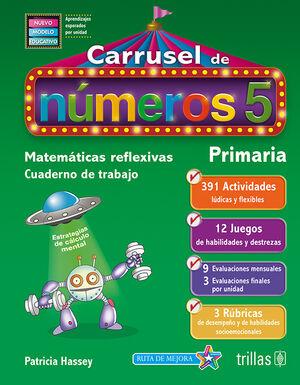 CARRUSEL DE NUMEROS 5. CUADERNO DE TRABAJO