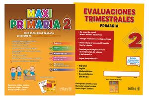MAXIPRIMARIA 2. GUIA ESCOLAR DE TRABAJO Y EVALUACIONES TRIMESTRALES