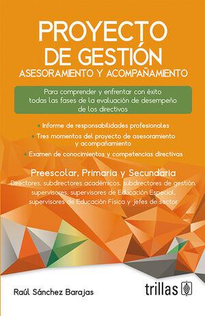 PROYECTO DE GESTION. PREESCOLAR, PRIMARIA Y SECUNDARIA