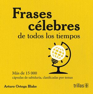 FRASES CELEBRES DE TODOS LOS TIEMPOS (PASTA TELA)