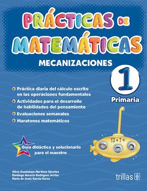 PRACTICAS DE MATEMATICAS 1, PRIMARIA. MECANIZACIONES