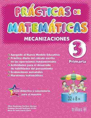 PRACTICAS DE MATEMATICAS 3, PRIMARIA. MECANIZACIONES