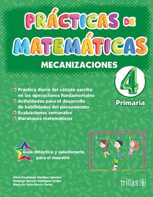 PRACTICAS DE MATEMATICAS 4, PRIMARIA. MECANIZACIONES