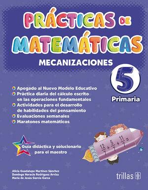 PRACTICAS DE MATEMATICAS 5, PRIMARIA. MECANIZACIONES